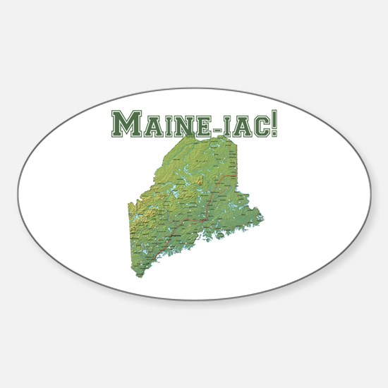 Maine-iac Sticker (Oval)