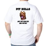 Pit Bulls Golf Shirt