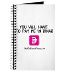 Pay Me In Dinar Journal