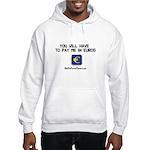 Pay Me In Dinar Hooded Sweatshirt
