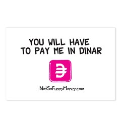 Pay Me In Dinar Postcards (Package of 8)