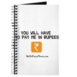 Pay Me In Rupees Journal