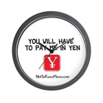 Pay Me In Yen Wall Clock