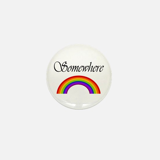 Somewhere Over the Rainbow Mini Button