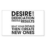 Desire and Dedication Sticker (Rectangle)