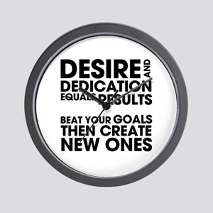 Desire and Dedication Wall Clock