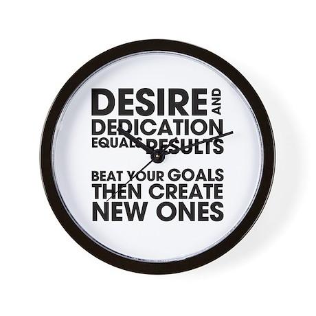 Desire and Dedication Wall Clock