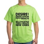 Desire and Dedication Green T-Shirt