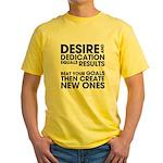 Desire and Dedication Yellow T-Shirt