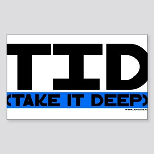 Take it deep Rectangle Sticker