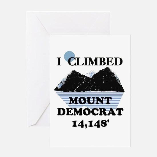 I Climbed Mount Democrat Greeting Card