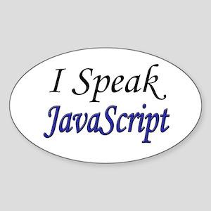 """""""I Speak JavaScript"""" Oval Sticker"""