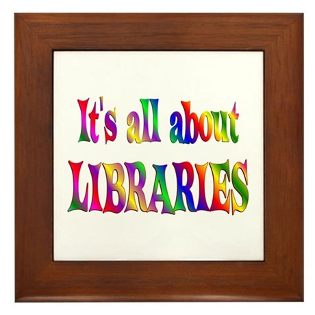 About Libraries Framed Tile