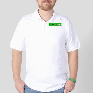 I farted Golf Shirt