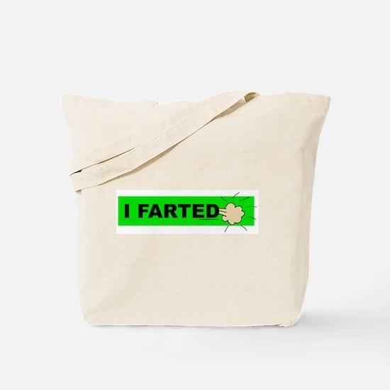 I farted Tote Bag
