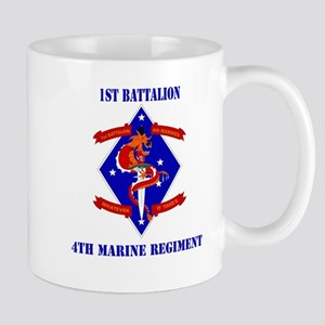 1st Battalion - 4th Marines with Text Mug