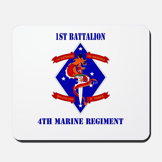 1st Battalion - 4th Marines with Text Mousepad