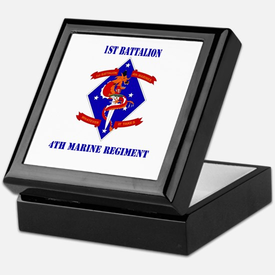1st Battalion - 4th Marines with Text Keepsake Box