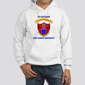 1st Battalion 5th Marines with Text Hooded Sweatsh