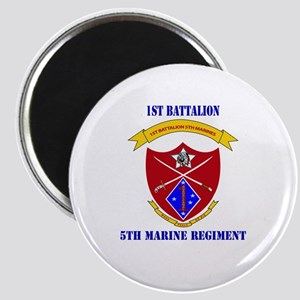 1st Battalion 5th Marines with Text Magnet