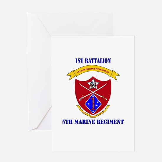 1st Battalion 5th Marines with Text Greeting Card