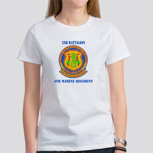 2nd Battalion 4th Marines with Text Women's T-Shir