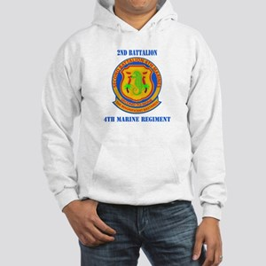 2nd Battalion 4th Marines with Text Hooded Sweatsh