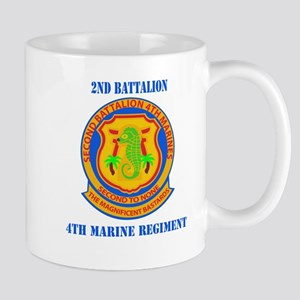 2nd Battalion 4th Marines with Text Mug