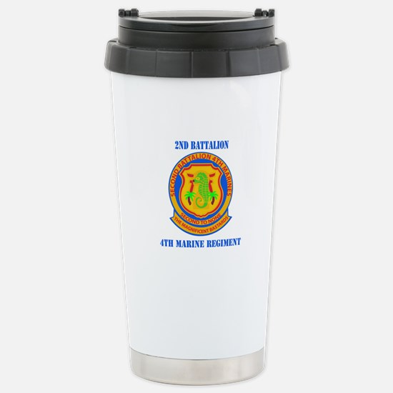 2nd Battalion 4th Marines with Text Stainless Stee