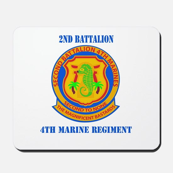 2nd Battalion 4th Marines with Text Mousepad