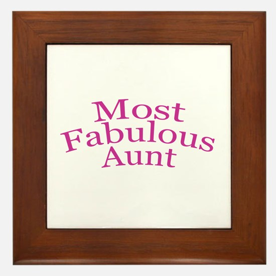 Most Fabulous Aunt Framed Tile