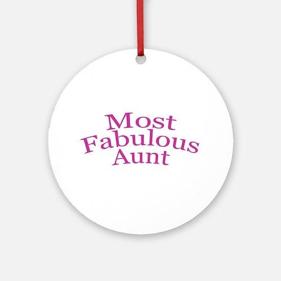 Most Fabulous Aunt Ornament (Round)