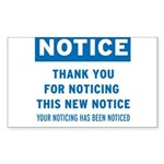 Notice! Thank You for... Sticker (Rectangle)