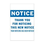 Notice! Thank You for... Mini Poster Print