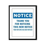 Notice! Thank You for... Framed Panel Print