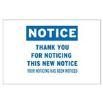 Notice! Thank You for... Large Poster