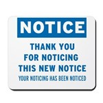 Notice! Thank You for... Mousepad