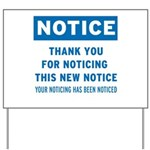 Notice! Thank You for... Yard Sign