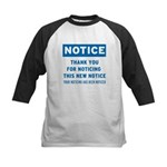 Notice! Thank You for... Kids Baseball Jersey