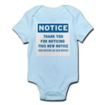 Notice! Thank You for... Infant Bodysuit
