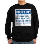 Notice! Thank You for... Sweatshirt (dark)