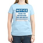 Notice! Thank You for... Women's Light T-Shirt