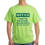 Notice! Thank You for... Green T-Shirt