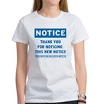Notice! Thank You for... Women's T-Shirt