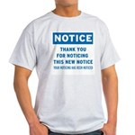 Notice! Thank You for... Light T-Shirt