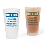 Notice! Thank You for... Pint Glass