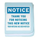 Notice! Thank You for... baby blanket