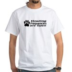 Howlin' Frequencies are Open White T-Shirt