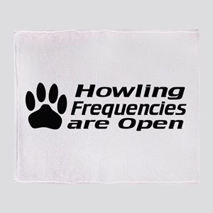Howlin' Frequencies are Open Throw Blanket