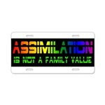 Assimilation Is Not A Family Aluminum License Plat